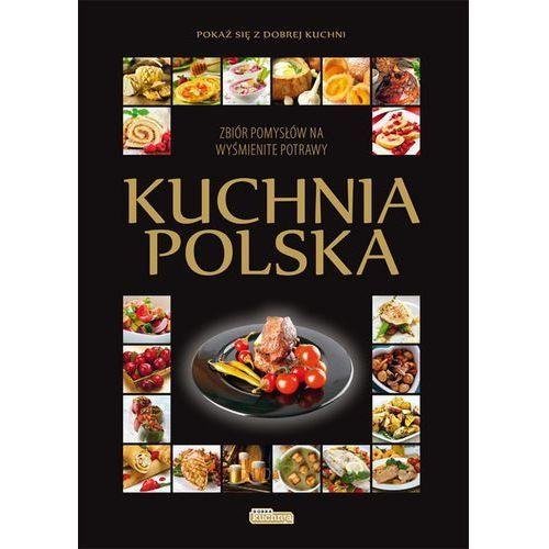 Kuchnia polska - Puzio Małgorzata, Sobczak Justyna (152 str.)