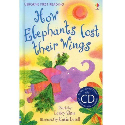 How Elephants Lost Their Wings + CD (32 str.)