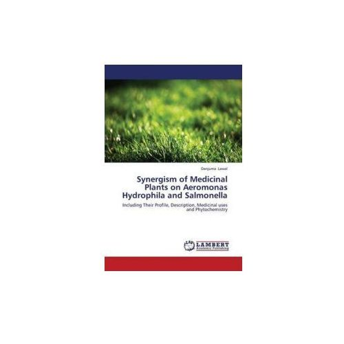 Synergism of Medicinal Plants on Aeromonas Hydrophila and Salmonella