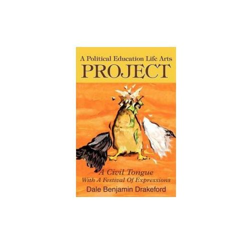Political Education Life Arts Project (9780595264179)