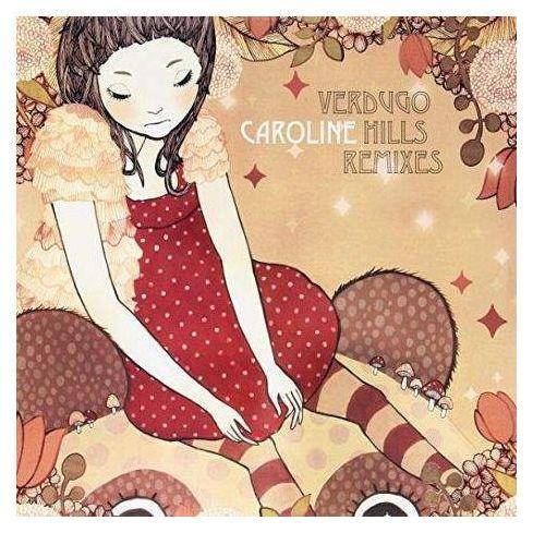 Caroline - Verdugo Hills Remixes, 00055180