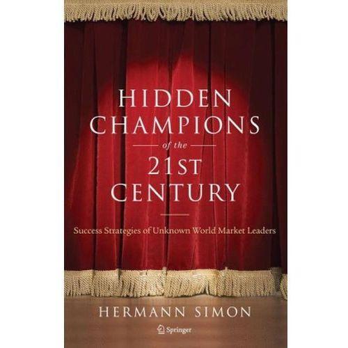Hidden Champions of the Twenty-First Century, Hermann Simon