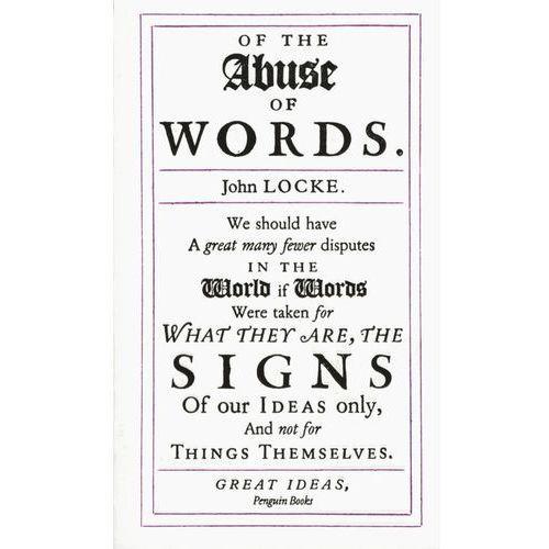 Of the Abuse of Words, Locke, John