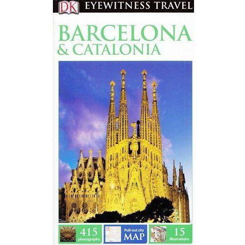 Barcelona i Katalonia Dorling Kinderslay Barcelona & Catalonia, praca zbiorowa