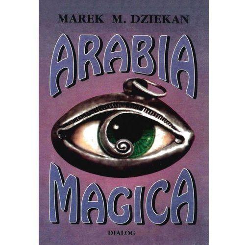 Arabia magica. Wiedza tajemna u Arabów przed islamem (152 str.)