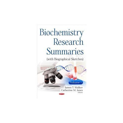 Biochemistry Research Summaries (With Biographical Sketches)