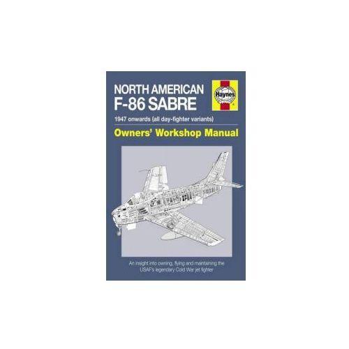 North American F-86 Sabre Manual (9780857338341)
