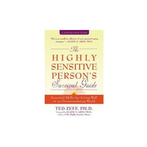 Highly Sensitive Person's Survival Guide (9781572243965)