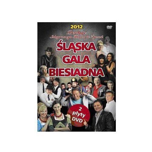 Śląska Gala Biesiadna 2012 - Przeboje Szlagrowego Koncertu Życzeń