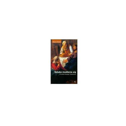 Sztuka Modlenia Się (9788374850681)