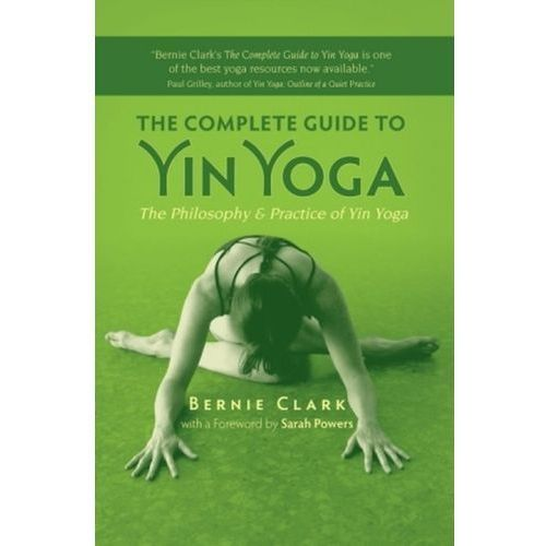 Complete Guide to Yin Yoga (296 str.)