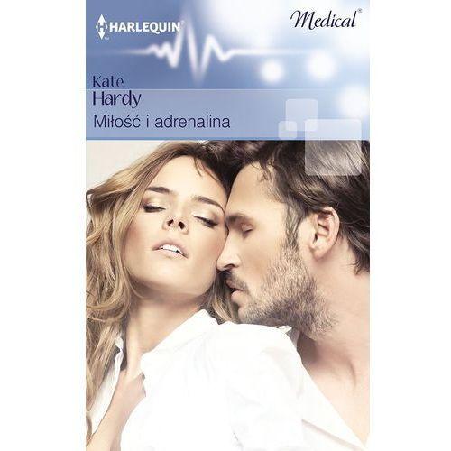 Miłość i adrenalina (110 str.)