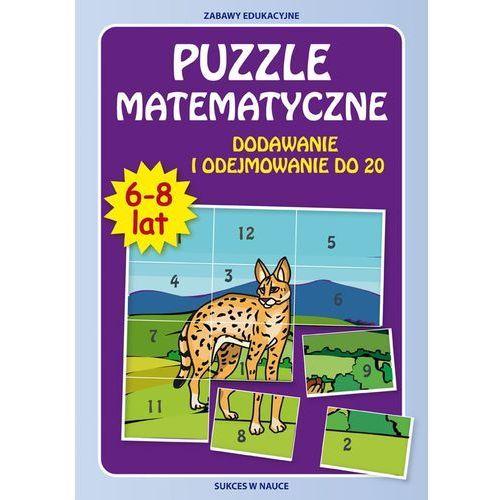 Puzzle matematyczne. Dodawanie i odej.do 20 w.2015 - Beata Guzowska