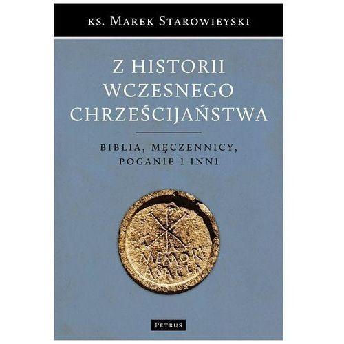 Z historii wczesnego chrześcijaństwa - Marek Starowieyski, Petrus