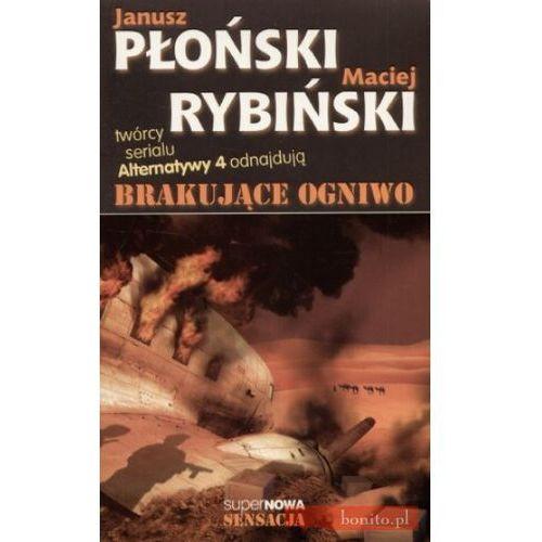 Brakujące ogniwo - Płoński Janusz, Rybiński Maciej