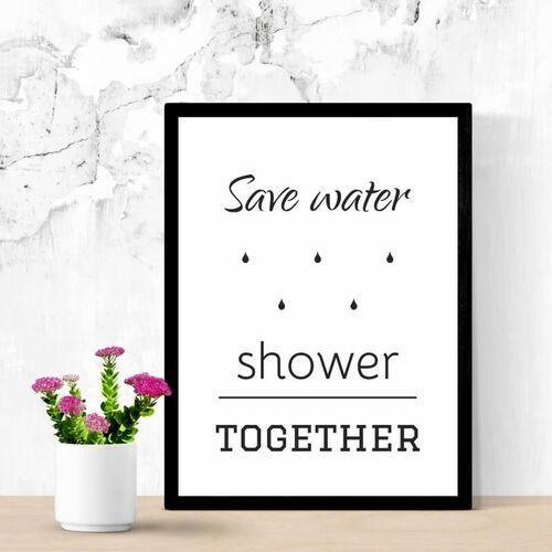 Plakat save water shower together 027 marki Wally - piękno dekoracji