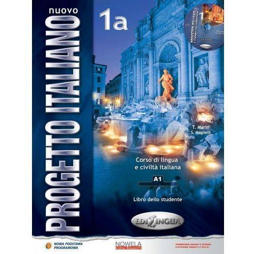 Nuovo Progetto Italiano 1A. Podręcznik + CD, S Magnelli|T Marin