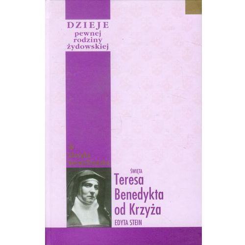 Dzieje pewnej rodziny żydowskiej oraz inne zapiski autobiograficzne (2005)