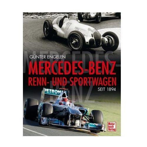 Mercedes-Benz Renn- und Sportwagen seit 1894