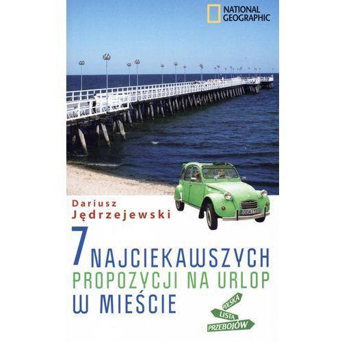 7 najciekawszych propozycji na urlop w mieście (ISBN 9788375964424)