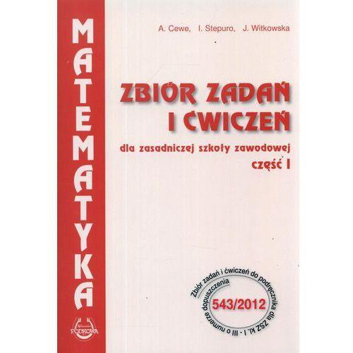 MATEMATYKA 1 ZSZ ZBIÓR ZADAŃ 2012. MATEMATYKA W OTACZAJĄCYM NAS ŚWIECIE, oprawa broszurowa