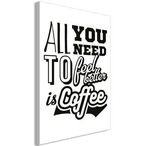 Obraz - all you need to feel better is coffee (1-częściowy) pionowy marki Artgeist