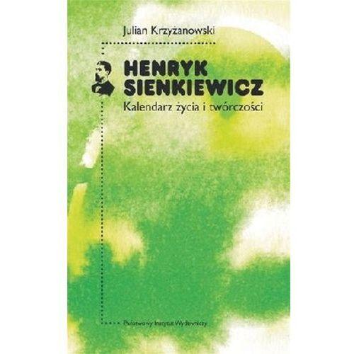 Empik.com Henryk sienkiewicz kalendarz życia i twórczości (9788306033045)