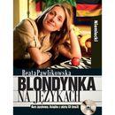 Blondynka na językach Niemiecki Kurs językowy + CD - Wysyłka od 3,99 - porównuj ceny z wysyłką, Pawlikowska Beata zdjęcie 1