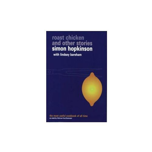 Roast Chicken and Other Stories (9780091871000)
