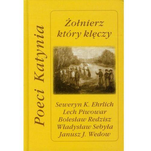 Żołnierz Który Klęczy Poeci Katynia, Ad Oculos