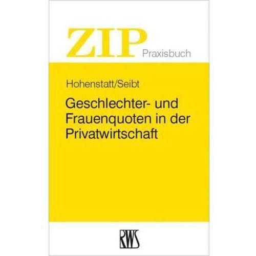 Geschlechter- und Frauenquoten in der Privatwirtschaft Hohenstatt, Klaus-Stefan