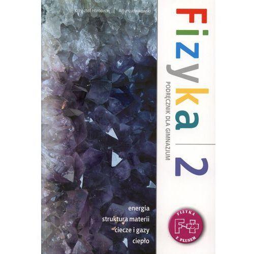Fizyka z plusem 2 Podręcznik, oprawa miękka