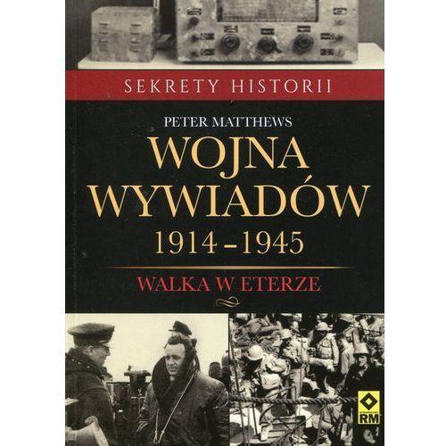 OKAZJA - Wojna wywiadów 1914-1945. Walka w eterze, Wydawnictwo RM