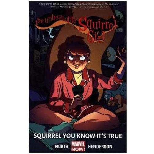 Unbeatable Squirrel Girl, Volume 2: Squirrel You Know it's, North, Ryan