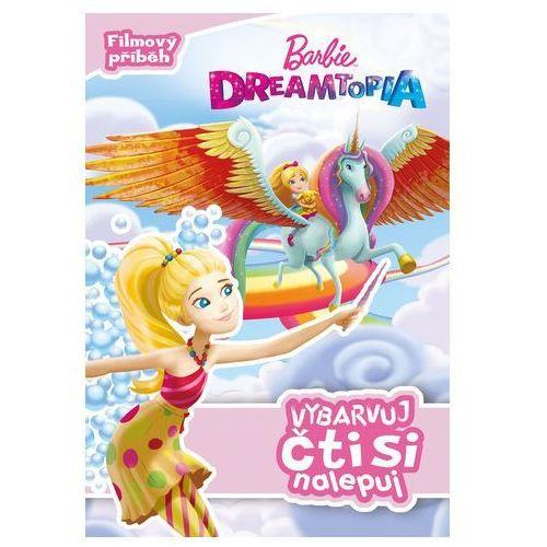 Barbie dreamtopia - vybarvuj, čti si nalepuj marki Kolektiv