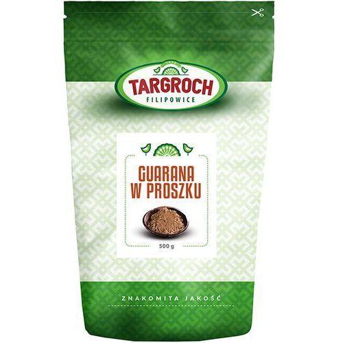 TARGROCH 500g Guarana w proszku Suplement diety | DARMOWA DOSTAWA OD 150 ZŁ!
