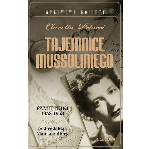 Tajemnice Mussoliniego. Pamiętnik 1932-1938., rok wydania (2010)