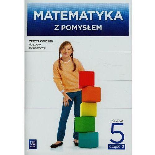 Matematyka SP 5/2 Matematyka z pomys. ćw., oprawa broszurowa