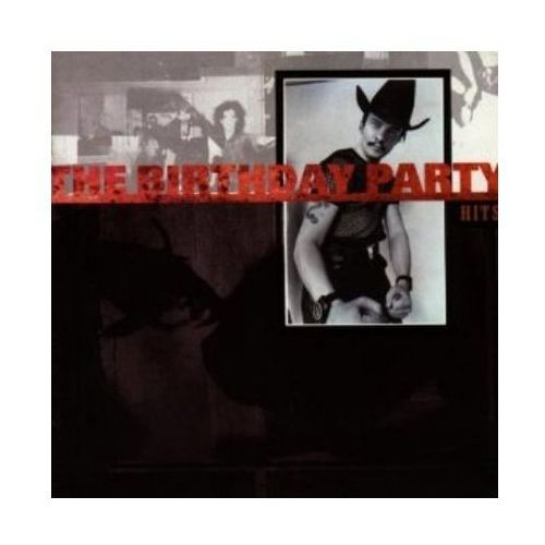 Hits - The Birthday Party