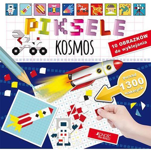 KOSMOS PIKSELE - Bogusław Nosek OD 24,99zł DARMOWA DOSTAWA KIOSK RUCHU, Jedność