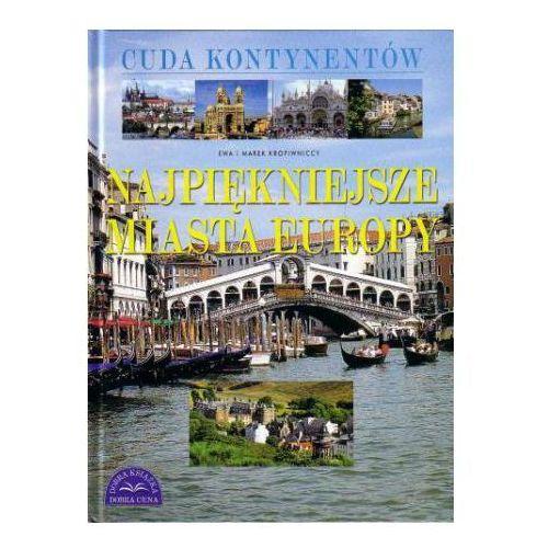 Najpiękniejsze miasta Europy / Cuda kontynentów