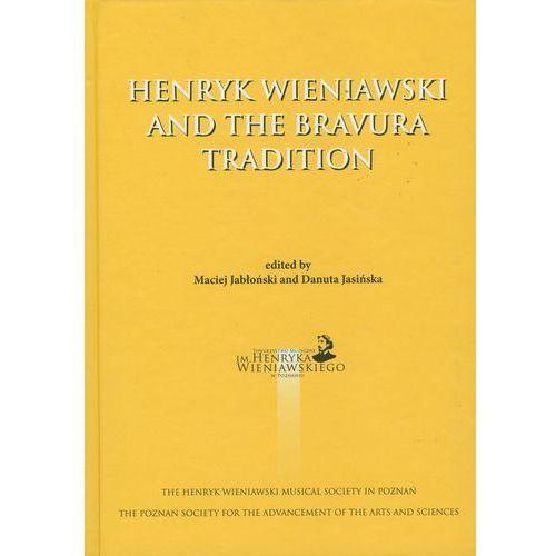 Henryk Wieniawski and the bravura tradition (2011)