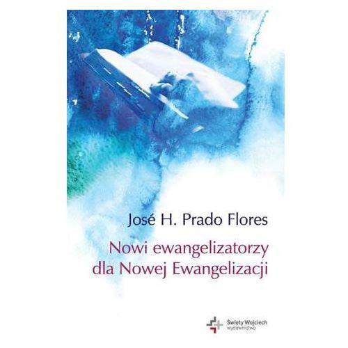 Nowi ewangelizatorzy dla Nowej Ewangelizacji (9788375166217)