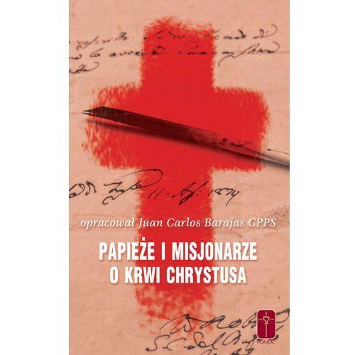 Papieże i Misjonarze o Krwi Chrystusa (152 str.)
