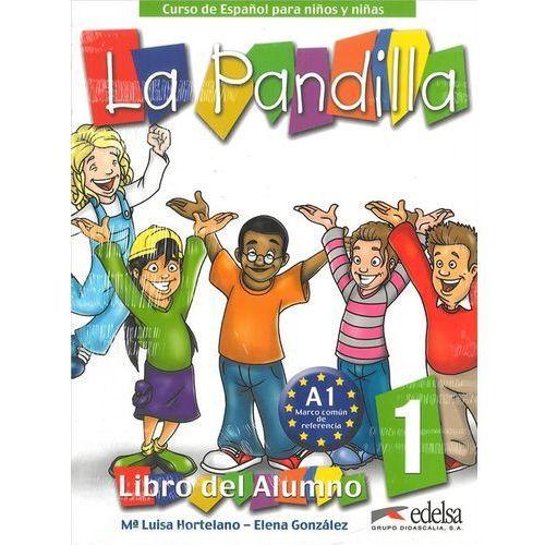 La Pandilla 1 pack EDELSA - Hortelano, Ma Luisa; Gonzalez, Elena (128 str.)