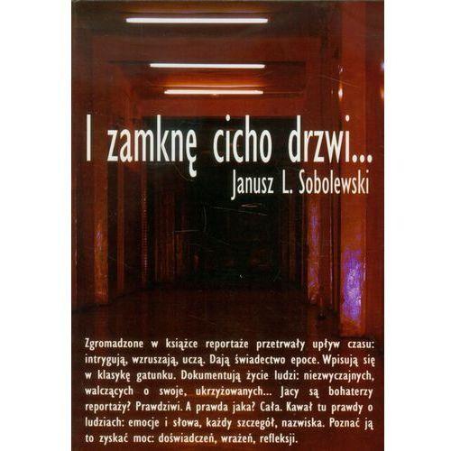I zamknę cicho drzwi (218 str.)