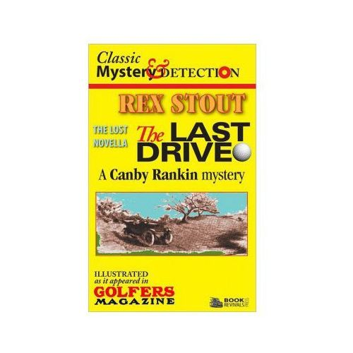 The Last Drive: A Canby Rankin Mystery (9781494744939)
