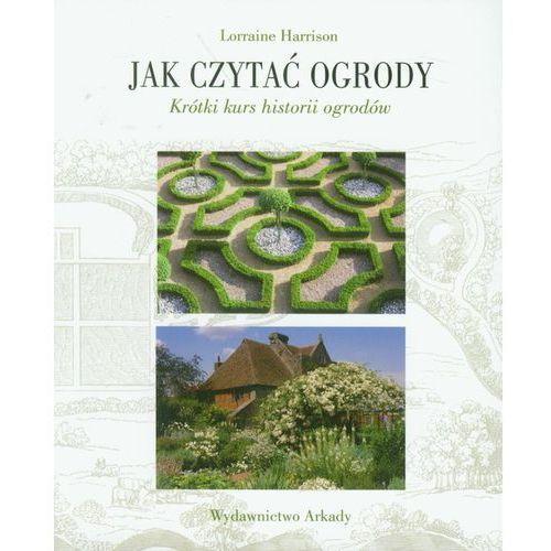 Jak czytać ogrody (2011)