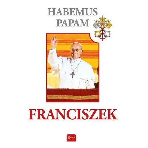 Habemus Papam-Franciszek I, praca zbiorowa