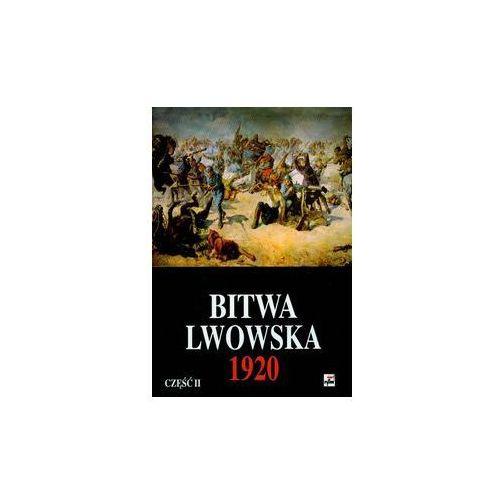 Bitwa Lwowska 25 VII-18 X 1920. Dokumenty operacyjne cz. 2 (6-20 VIII) (ilość stron 826)